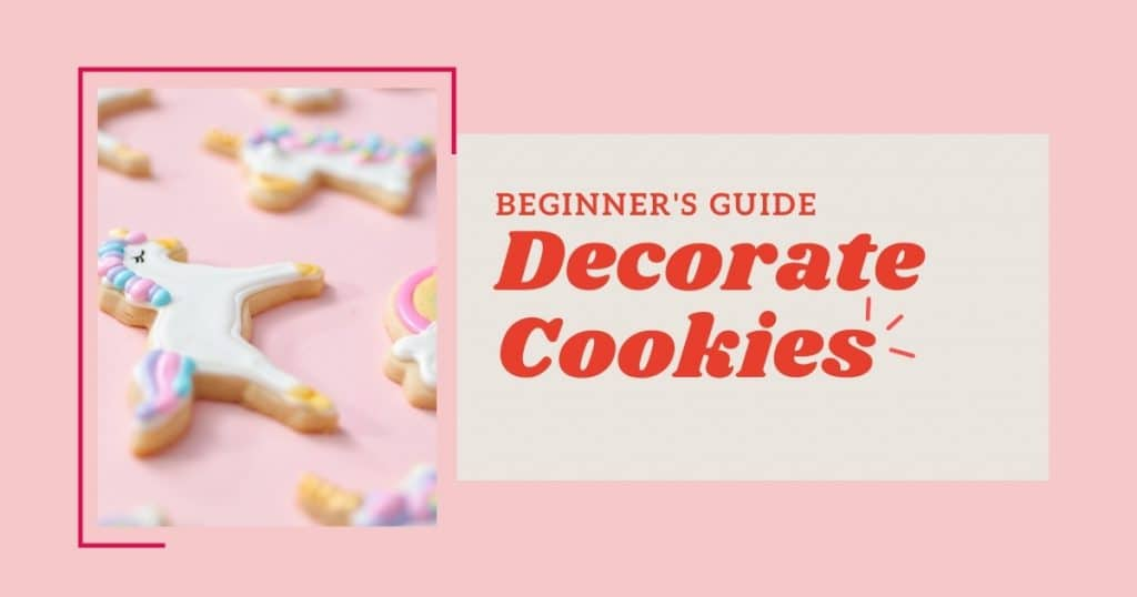 how to do royal icing -pink background - text says beginner's guide decorating cookies