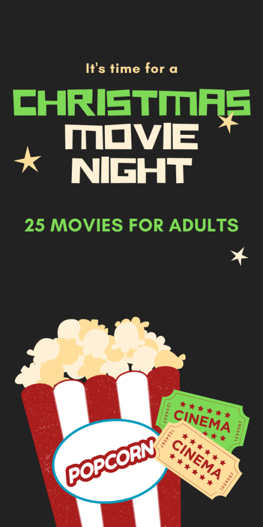 TEXT - 25 Christmas Movies for Adults - image has cartoon popcorn box and movie tickets