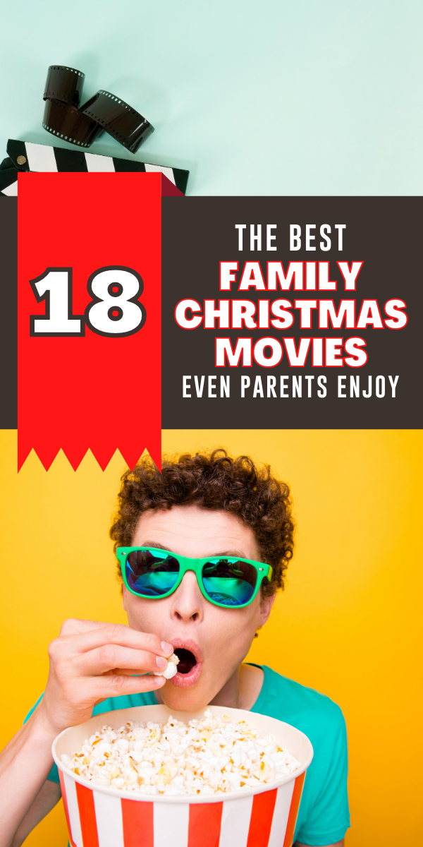 The 18 best christmas movies for families even parents enjoy. photo of man eating popcorn