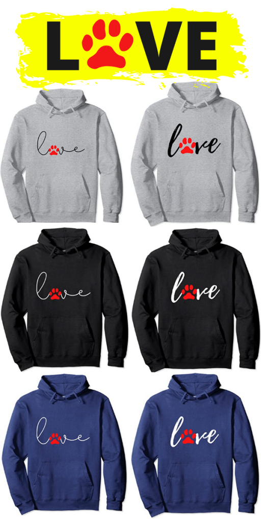 sweatshirts with LOVE on them - gifts for pet lovers