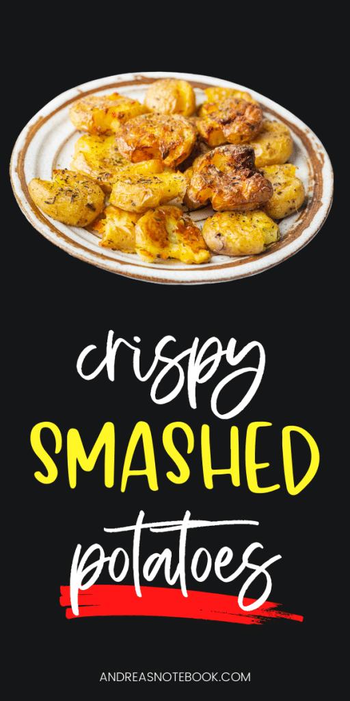 PIN - image of smashed potatoes on a baking sheet - text says crispy smashed roasted potatoes