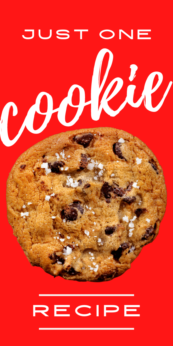 chocolate chip cookie with salt on top - solid red background - text says just one cookie recipe - single serve cookie from tiktok cookie tiktok recipe