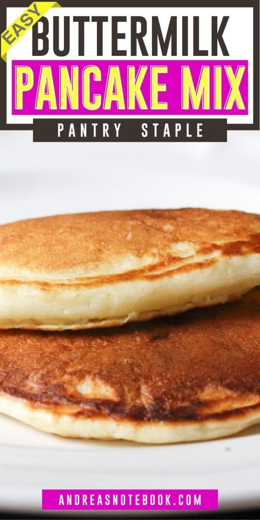 2 golden pancakes stacked together on a white plate with a black background- collage of 3 of the same photo on top of each other - text says easy buttermilk pancake mix