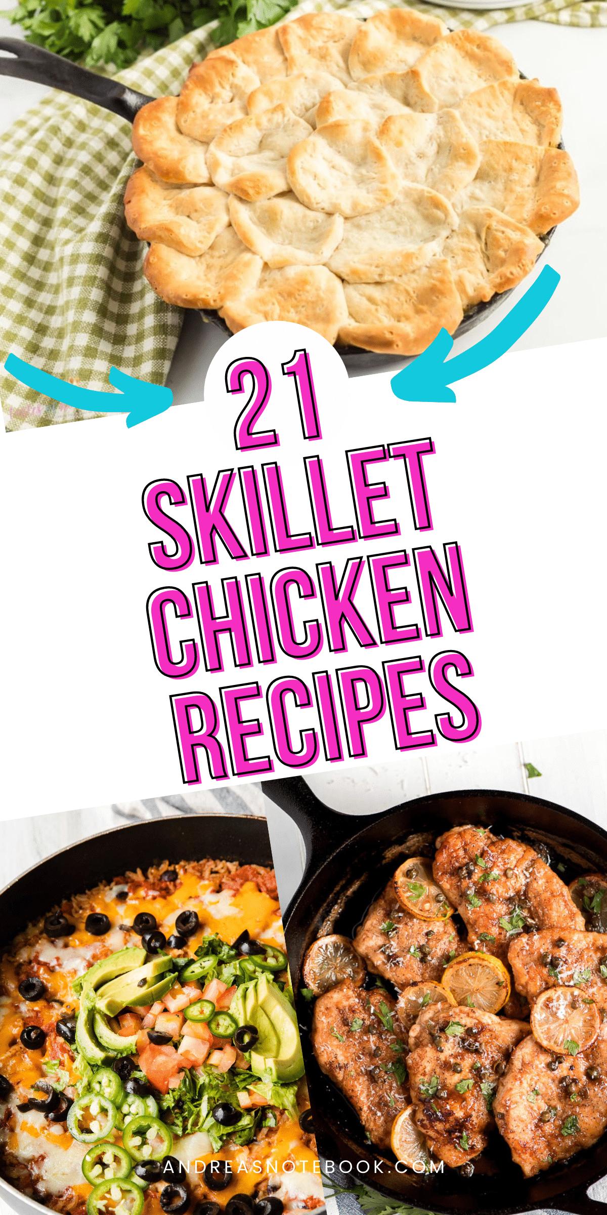 21 skillet chicken recipes - 3 images of chicken skillet recipes