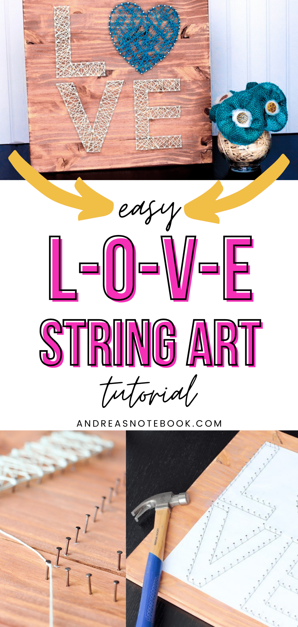 "collage- text says ""easy L-O-V-E string art tutorial"". Photos of wooden board with nails and strings forming the letters LOVE. Up close photo of string wrapped around nail and photo of paper template on board showing where nails should be"